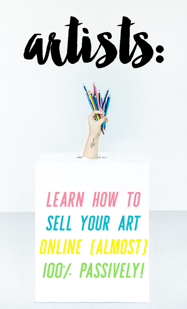 This course makes selling art online so easy! Art Sales on Autopilot How to Sell Your Art Online 100% Passively