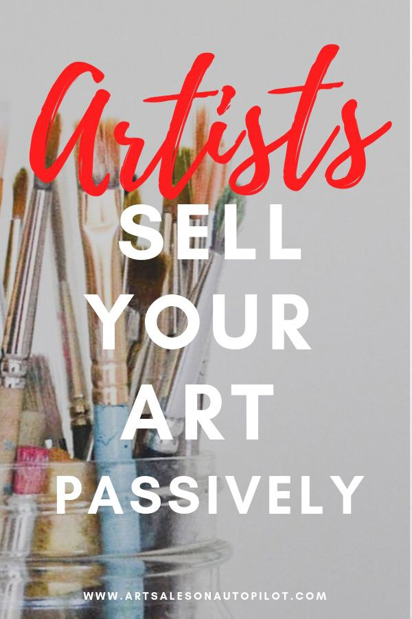 "Artists: Learn how to sell art passively online with this FREE step-by-step video course called ""Art Sales on Autopilot: How to Sell Your Art Online 100% Passively"" It's free for a limited time to new students, so check it out now! #sellartonline #howtosellartonline #passiveincome #howtosellartpassively"
