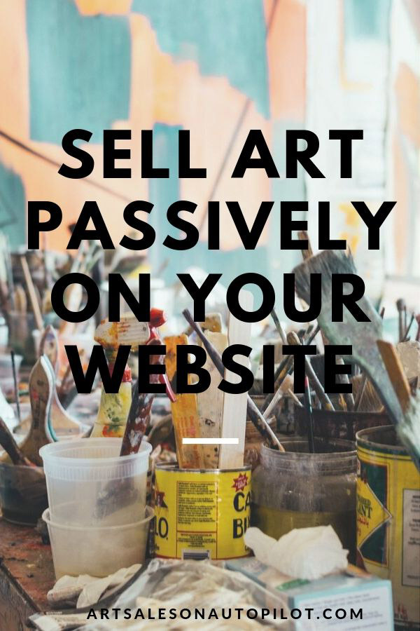 "Learn how to sell art prints passively on your website or blog with this FREE online course called ""Art Sales on Autopilot: How to Sell Your Art Online 100% Passively"" It's free for a limited time to new students, so check it out now! #sellartonline #howtosellartonline #passiveincome #howtosellartpassively"