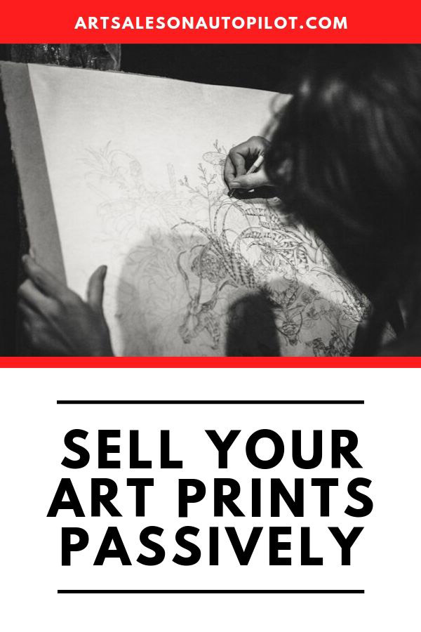 "Learn how to sell your art prints passively online with this FREE online course called ""Art Sales on Autopilot: How to Sell Your Art Online 100% Passively"" It's free only for a limited time for new students, so check it out now! #sellartonline #howtosellartonline #passiveincome"