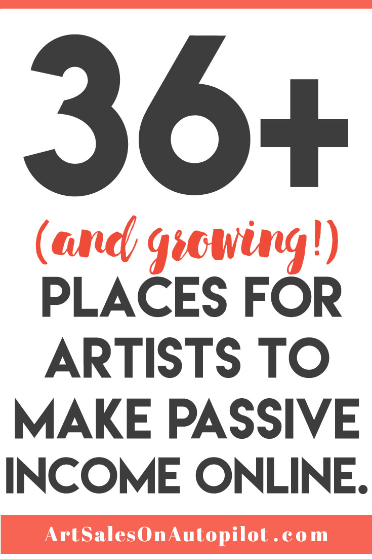 36 Places for Artists to Make Passive Income Online