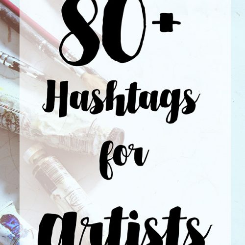 80+ Hashtags for Artists