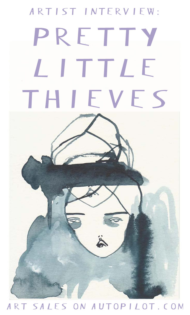 Check out this Artist Interview with PrettyLittleThieves on ArtSalesOnAutoPilot.com